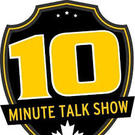 The Ten Minute Talk Show